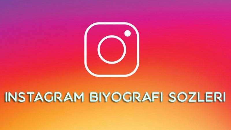 instagram biyografi sozleri ve
