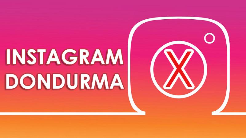 Instagram Hesap Dondurma 2019 Mobil Teknoloji Haberleri